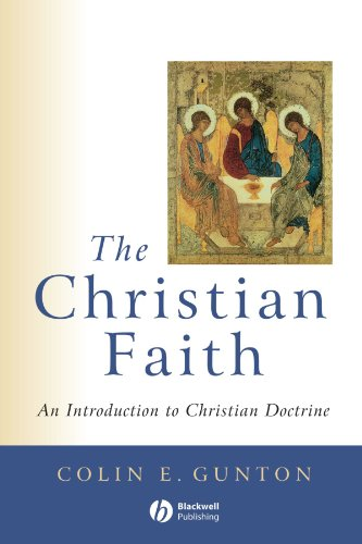 The Christian Faith: An Introduction to Christian Doctrine, Colin Gunton