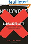 Globalized Arts - The Entertainment E...