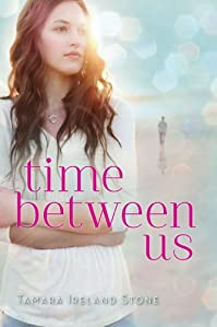 Time Between Us by Tamara Ireland Stone ebook deal