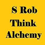 Think Alchemy | S Rob