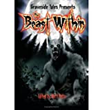 img - for [ The Beast Within [ THE BEAST WITHIN ] By Hults, Matt ( Author )Oct-14-2008 Paperback book / textbook / text book