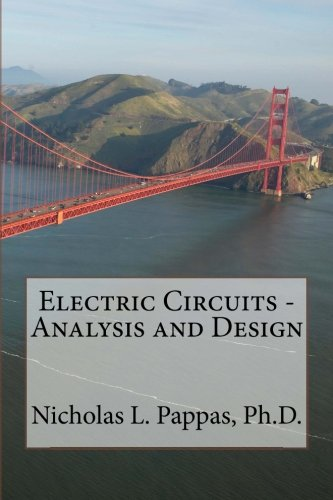 Electric Circuits - Analysis And Design (Electric And Electronic Engineering Series) (Volume 1)