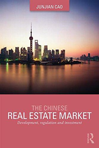Le marché de l'immobilier chinois : Développement, règlement et investissement (Routledge International Real Estate marchés Series)