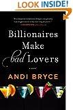Billionaires Make Bad Lovers