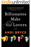 Billionaires Make Bad Lovers