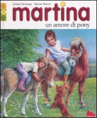 Martina. Un amore di pony