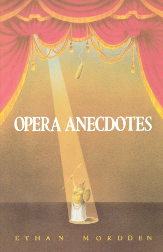 Opera Anecdotes (Oxford Paperbacks)