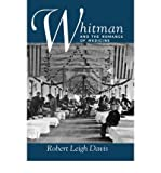img - for [ Whitman and the Romance of Medicine (New) By Davis, Robert Leigh ( Author ) Hardcover 1997 ] book / textbook / text book
