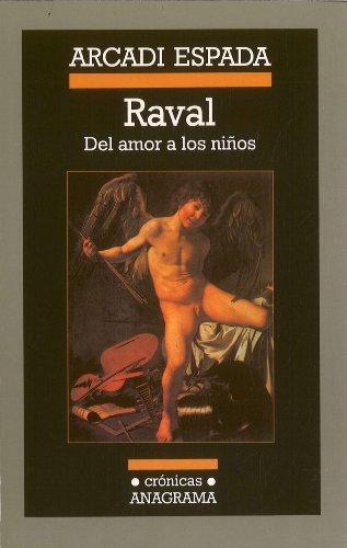 raval-del-amor-a-los-ninos-regarding-the-love-of-children
