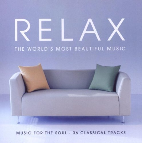 Relax: The World's Most Beautiful Music (2 CDs)