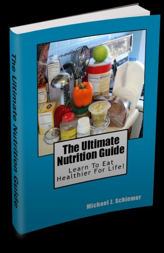 The Ultimate Nutrition Guide   BEST-SELLING NUTRITION E-BOOK