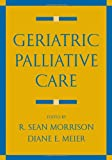 img - for Geriatric Palliative Care book / textbook / text book