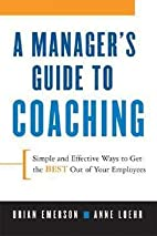 A Manager's Guide to Coaching : Simple and…
