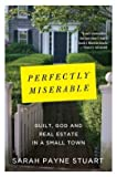 img - for Guilt, God and Real Estate in a Small Town Perfectly Miserable (Hardback) - Common book / textbook / text book