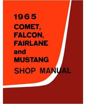 1965 Comet Fairlane Falcon Mustang Service Manual front-354974