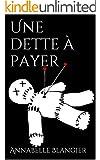 Une dette � payer