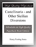 img - for Castellinaria - and Other Sicilian Diversions book / textbook / text book