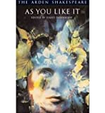As You Like it (Arden Shakespeare: Third Series) (0174434855) by Shakespeare, William