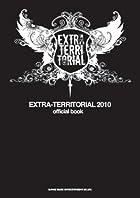 EXTRA-TERRITORIAL 2010 official book(�߸ˤ��ꡣ)