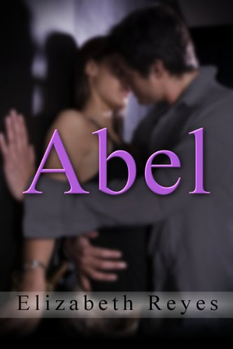 Abel (5th Street #4) by Elizabeth Reyes