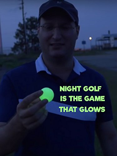 Night Golf is the Game that Glows