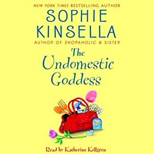 The Undomestic Goddess | [Sophie Kinsella]