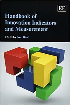 Handbook Of Innovation Indicators And Measurement (Elgar Original Reference)