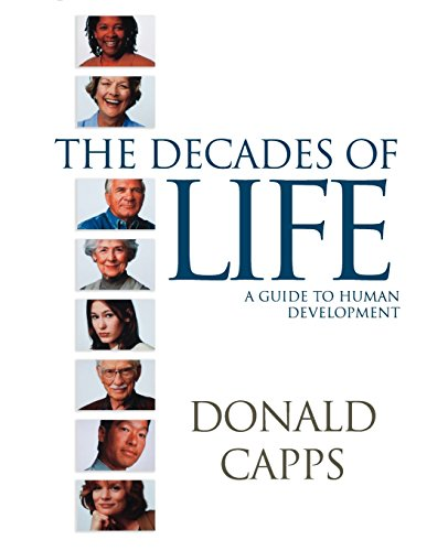 Decades of Life: A Guide to Human Development
