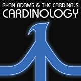 Ryan Adams And The Cardinals - Cardinology