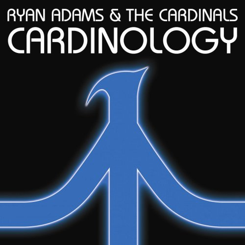 Cardinology - Ryan Adams and the Cardinals