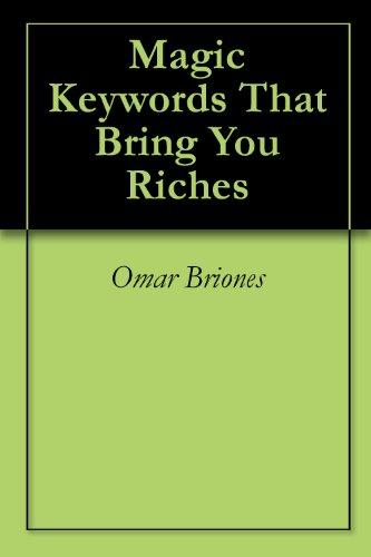 Magic Keywords That Bring You Riches