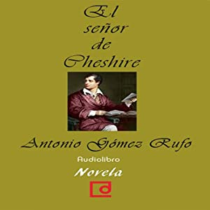 El señor de Cheshire [The Lord of Cheshire] Audiobook