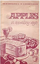 Apples in Appealing Ways - Home and Garden…