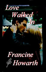 Love Walked In (contemporary romantic suspense)
