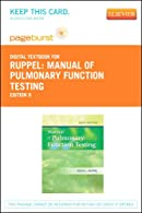 Ruppel's Manual of Pulmonary Function Testing - Pageburst E-Book on VitalSource