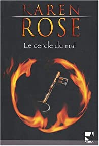 Le cercle du mal par Karen Rose