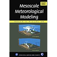 Mesoscale Meteorological Modeling, Volume 78, Second Edition (International Geophysics)