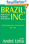 BRAZIL INC. How To Do Business with B...