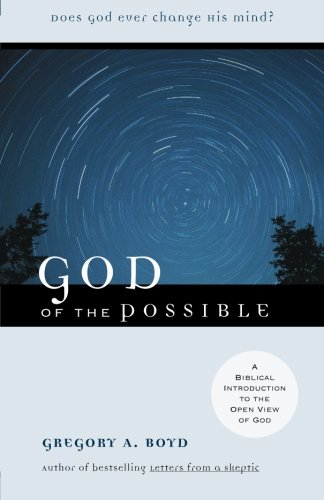 God of the Possible: A Biblical Introduction to the Open View of God (Persons Human And Divine compare prices)