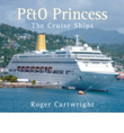 -po-princess-the-cruise-ships-by-cartwright-rogerauthorpaperback