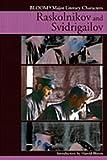 Raskolnikov and Svidrigailov (0791076717) by Bloom, Harold