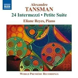 24 Intermezzi; Petite Suite