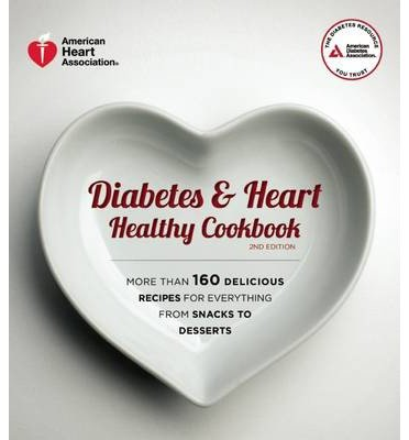-diabetes-heart-healthy-cookbook-by-american-heart-association-author-paperback-may-2014-paperback