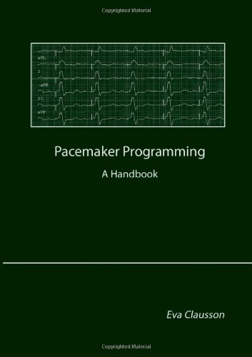 Pacemaker Programming (Pacemaker Programming Books compare prices)