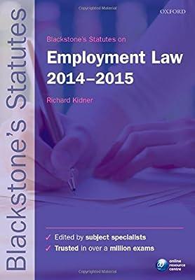 Blackstone's Statutes on Employment Law 2014-2015 (Blackstone's Statute Series)