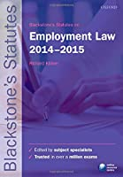 Blackstone's Statutes on Employment Law 2014-2015