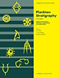 img - for Plankton Stratigraphy (Cambridge Earth Science Series) Vol. 1 book / textbook / text book