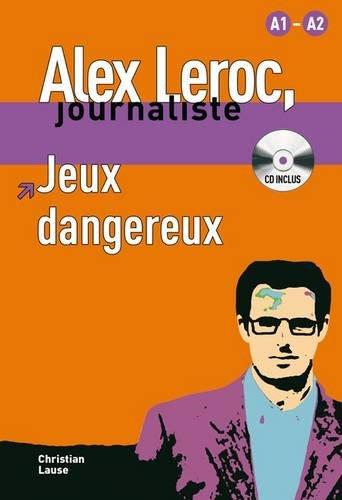 collection-alex-leroc-jeux-dangereux-cd-alex-leroc-journaliste