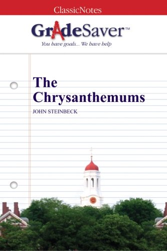 john steinbecks the chrysanthemums essay The red pony, chrysanthemums, and flight john steinbeck share home literature notes the red pony  study help essay questions bookmark this.
