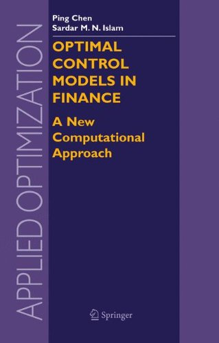 Optimal Control Models in Finance: A New Computational Approach (Applied Optimization)